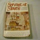 Servant of Slaves by Grace Irwin (1961)