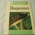Disappearances (Unexplained (Capstone)) by Carol Fuchs (Sep 1991)