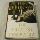 The Greatest Generation by Tom Brokaw (1998)