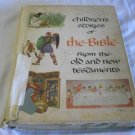 Children's Stories of the Bible From the Old and New Testaments, Deluxe Edition 1968 by B. Bradford
