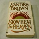 Slow Heat in Heaven by Sandra Brown (1991, Paperback, Reprint