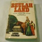 Beulah Land by Lonnie Coleman (Author) - Paperback –  1975