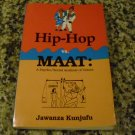 Hip-Hop vs. MAAT: A Psycho/Social Analysis of Values by Dr. Jawanza Kunjufu (Dec 1, 1993)