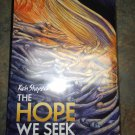 RICH SHAPERO THE HOPE WE SEEK/SONGS FROM THE BIG WHEEL HARDCOVER