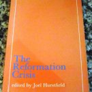 The Reformation Crisis by Joel Hurstfield (1965)