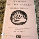 Nymphs of the Valley by Kahlil Gibran and H. M. Nahmad (Jun 27, 1948)