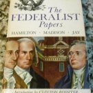 The Federalist Papers;: Alexander Hamilton, James Madison, John Jay  by & Clinton Rossiter (1961)