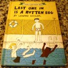 Last One in is a Rotten egg by Leonard Kessler (1969)