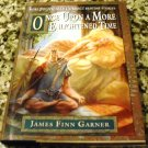 Once Upon a More Enlightened Time: More Politically Correct Bedtime Stories by James Finn Garner