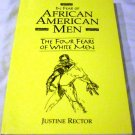 In Fear of African American Men by Justine Rector (Dec 15, 1999)