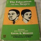 The Education of the Negro by Carter Godwin Woodson (Dec 8, 2001)