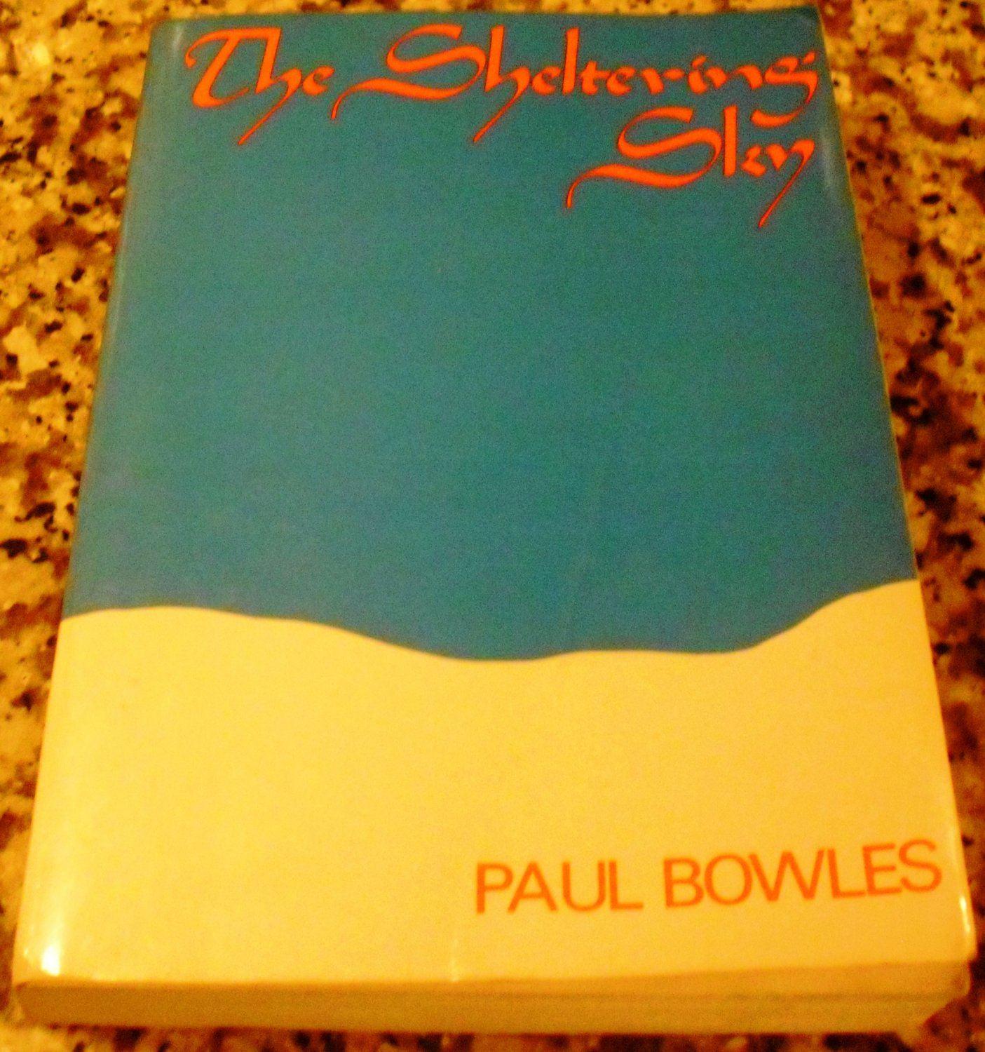 The Sheltering Sky (Neglected Books of the Twentieth Century) by Paul Bowles (Mar 1978)