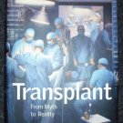 Transplant: From Myth to Reality by Nicholas L. Tilney (Sep 1, 2003)