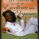 A Woman's Guide to Excellence and Elegance by Patrice M Ellis (Jan 30, 2007)