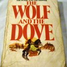 Wolf and the Dove by Kathleen E. Woodiwiss (Apr 15 1976)