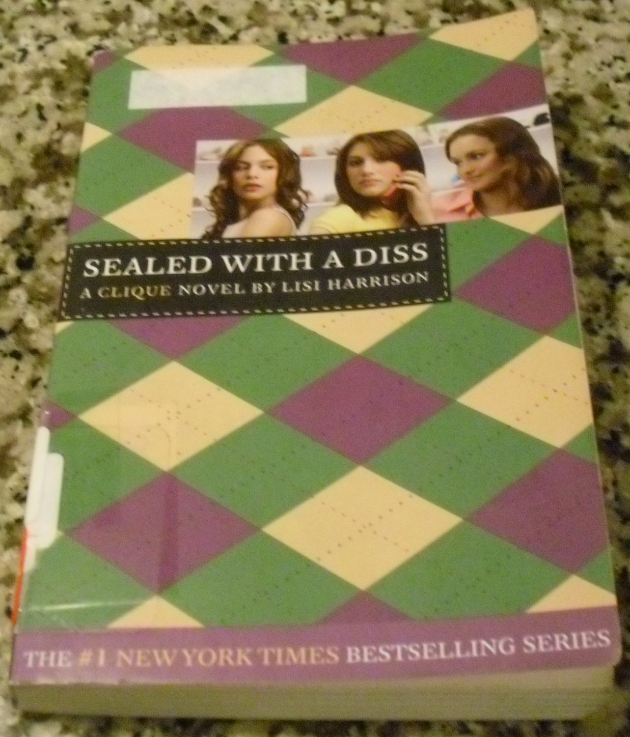Sealed with a Diss (The Clique, No. 8) by Lisi Harrison (Jul 2, 2007)