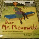 Dear Mr. Rosenwald by Carole Boston Weatherford (Sep 1, 2006)
