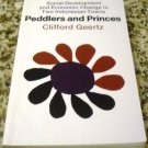 Peddlers and Princes: Social Development and Economic Change  by Clifford Geertz (Aug 15, 1968)