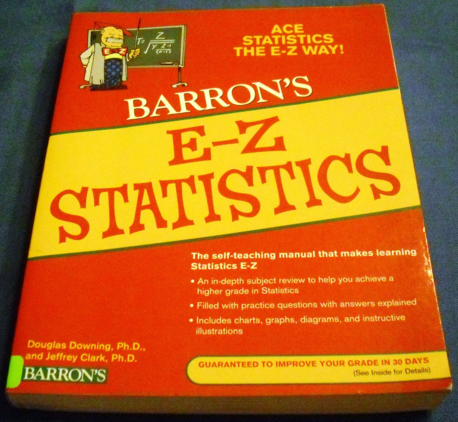 E-Z Statistics: Ace Statistics the E-Z Way by Douglas Downing and Jeffrey Clark (Apr 1, 2009)