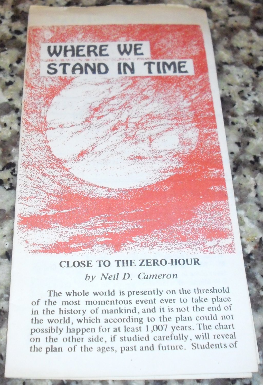 Where We Stand In Time: Close to the Zero Hour by Neil D. Cameron