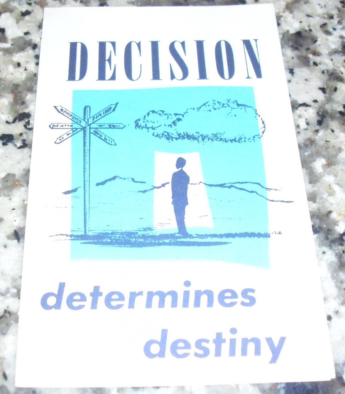 Decision Determines Destiny by Good News Publications