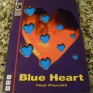Blue Heart Paperback – Import by CARYL CHURCHILL (Author)
