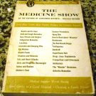 THE MEDICINE SHOW 1963 Edition A Consumers Union Publication Paperback – January 1, 1963