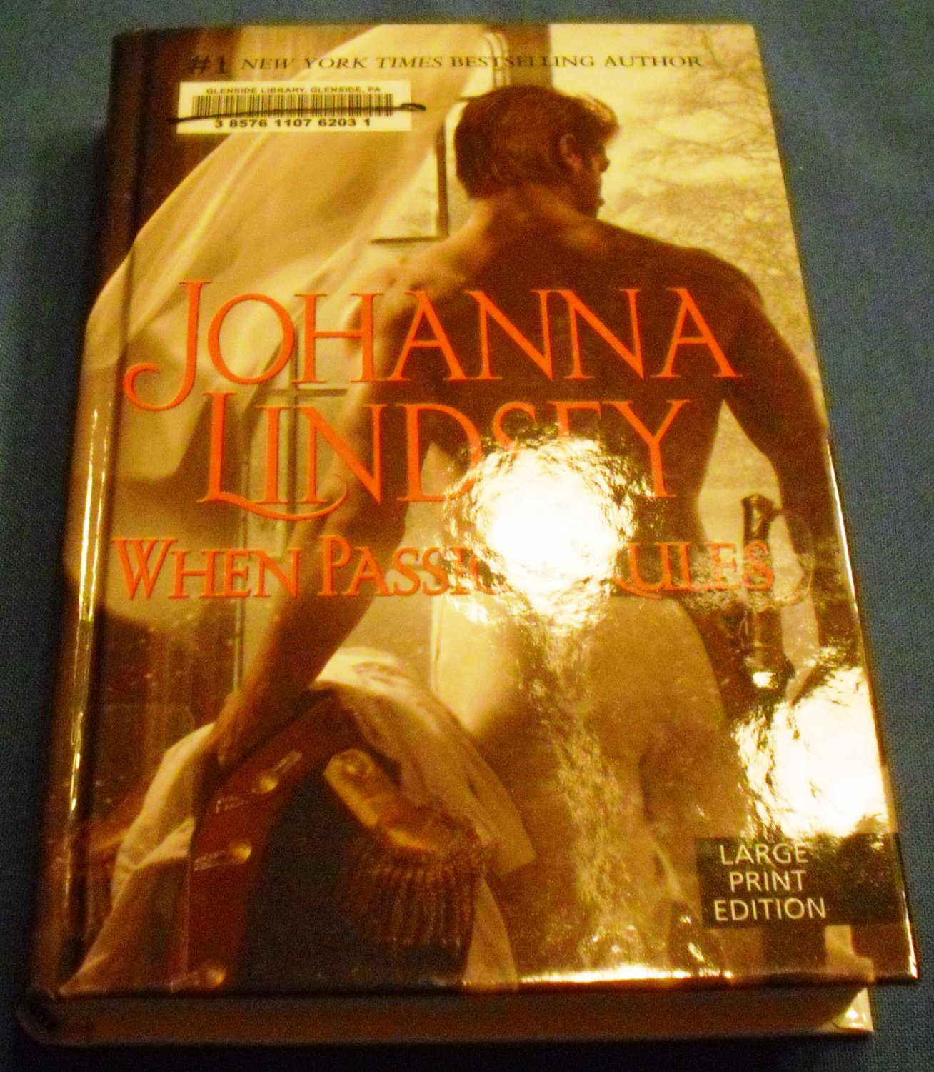 When Passion Rules (Basic) by Johanna Lindsey (Jul 27, 2011) - Large Print