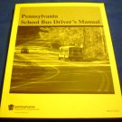 Pennsylvania School Bus Driver's Manual PennDOT PUB 117(5-12)