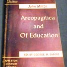 Areopagitica and Of Education by John Milton and George H. Sabine (Jan 15, 1951)