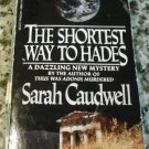 The Shortest Way to Hades (Penguin crime fiction) by Sarah Caudwell (Aug 1, 1986)