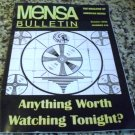 Mensa Bulletin, Number 519 The Magazine of American Mensa