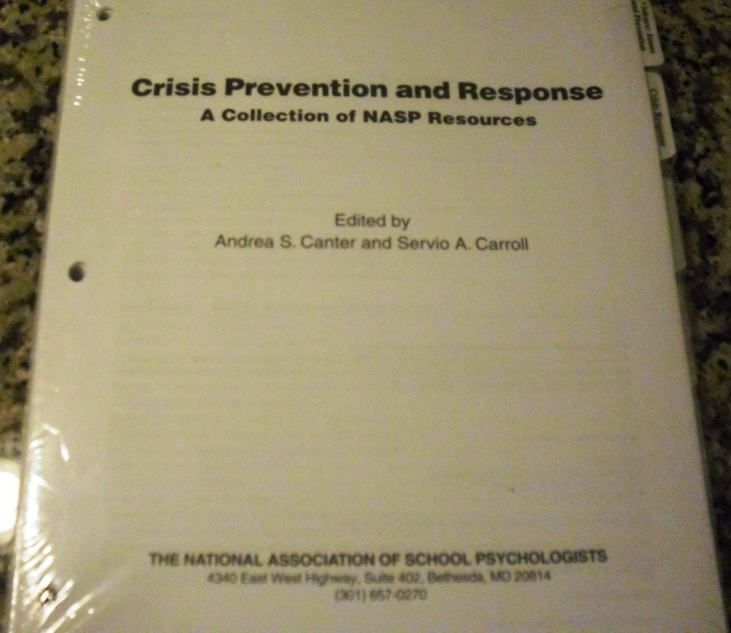 Crisis Prevention and Response: A Collection of NASP Resources  Edited by A Canter & S Carroll