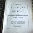Readings in American History; Volume One, 1492 to 1865 by Rudolph L. Biesele (Ed. ) (1956)