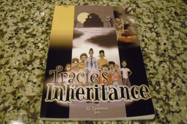 Tracie's Inheritance by Glenn Garrett