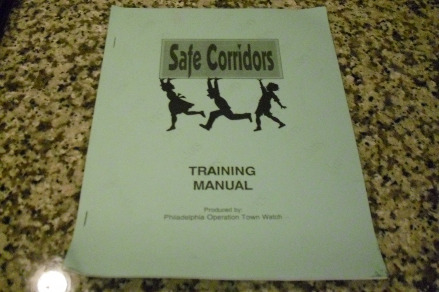 Safe Corridors Training Manual by Philadelphia Operation Town Watch