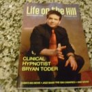 Life on the Hill, Northwest Fun August 2013 - Clinical Hypnotist Bryan Toder