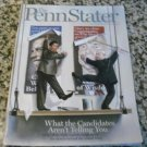 The Penn Stater Magazine September/October 2008 - What the Candidates Aren't Telling You