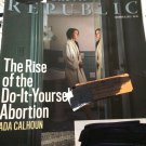 The New Republic Magazine December 31, 2012 Rise of do-it-yourself Abortion