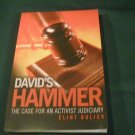 David's Hammer: The Case for an Activist Judiciary by Clint Bolick