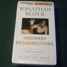 Ordinary Resurrections: Children in the Years of Hope - Audiobook by Jonathan Kozol & Dick Hill