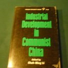 Industrial Development in Communist China 1964 by Choh-Ming Li
