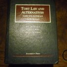 Tort Law and Alternatives: Cases and Materials (University Casebooks) 2011 by Marc A. Franklin