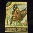 The Book of Secrets : Unlocking the Hidden Dimensions of Your Life by Deepak Chopra