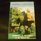 Prayers for the Breaking of Bread : Meditations on the Collects of the Church Year by O'Driscoll