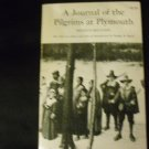 A Journal of the Pilgrims at Plymouth 1963 by Dwight B Heath