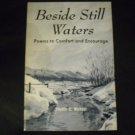 Beside still waters; poems to comfort and encourage, 1969 by Phyllis C. Michael
