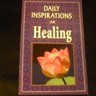 Daily Inspirations on Healing (Paperback) Jones, Petersen, Brummett