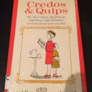 Credos & quips Hardcover – 1964 by Virginia Cary Hudson