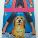 Million Dollar Dilemma by Judy Baer (2005, Paperback)